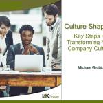 Key Steps in Shaping Culture