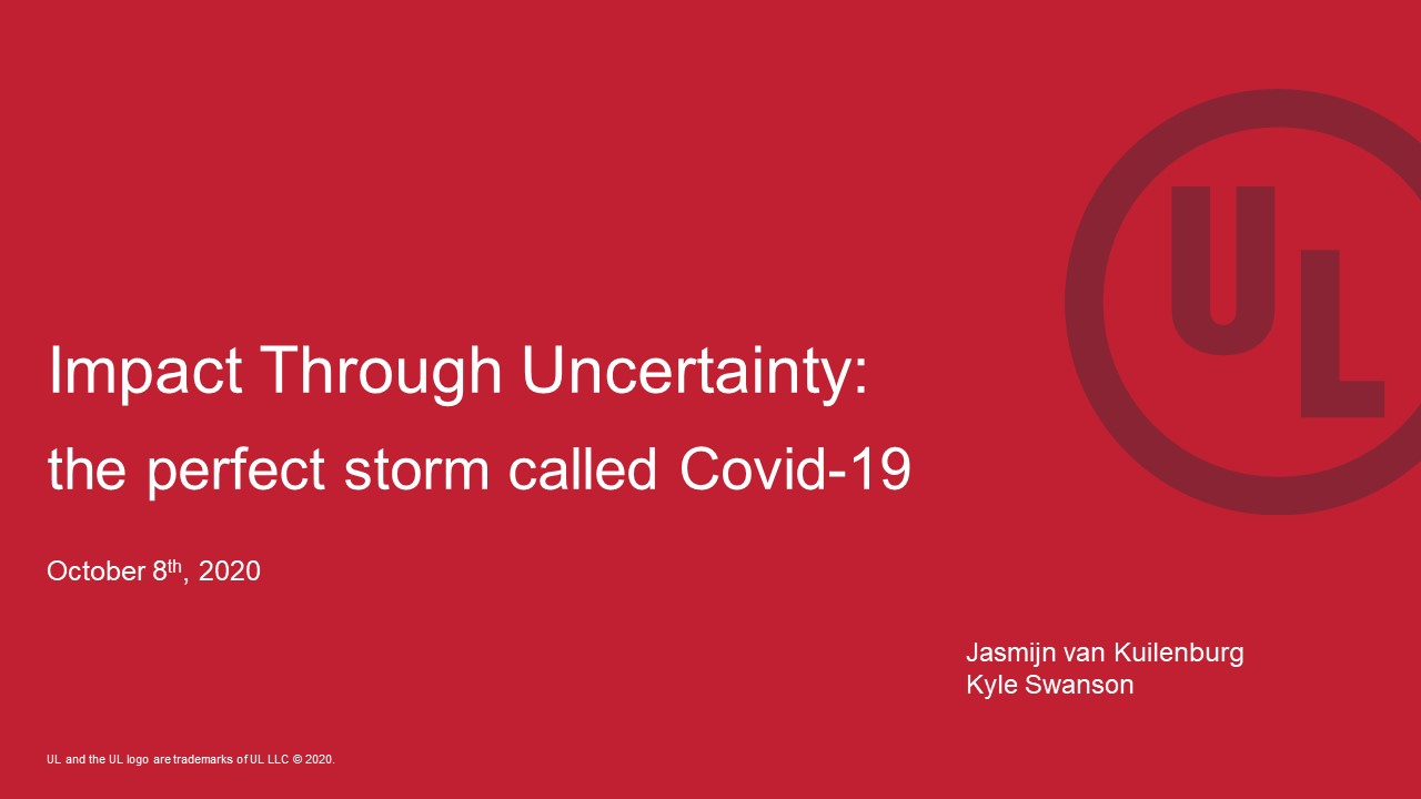 IMPACT THROUGH UNCERTAINTY: the perfect storm called Covid-19